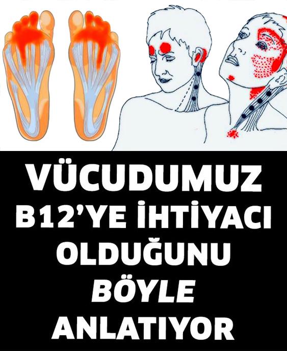 Vücudumuz B12'ye İhtiyacı Olduğunu Böyle Anlatır - 1