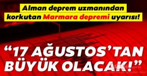 Alman deprem uzmanından son dakika korkutan Marmara depremi uyarısı
