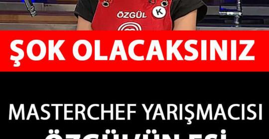 MasterChef Yarışmacısı Özgül'ün Eşi Bakın Kim Çıktı