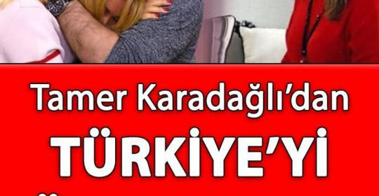Tamer Karadağlı'dan Türkiye'yi Üzen Haber