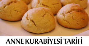 Anne Kurabiyesi Tarifi