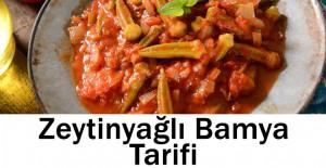 Zeytinyağlı Bamya Tarifi