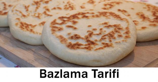 Bazlama Tarifi