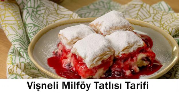 Vişneli Milföy Tatlısı Tarifi