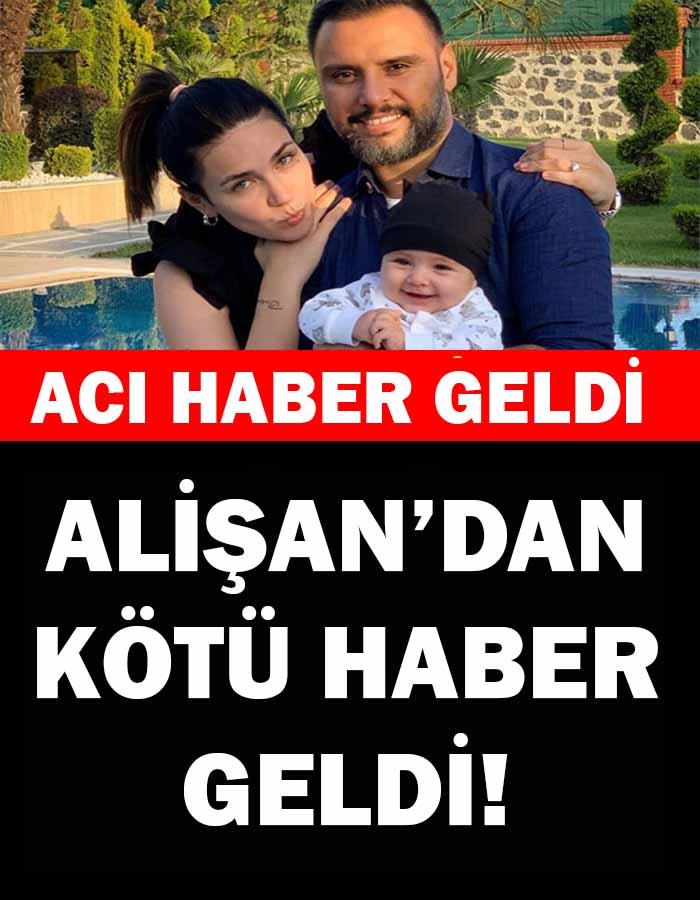 ALİŞAN'DAN KÖTÜ HABER - 1